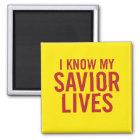 I know my saviour lives. Magnet