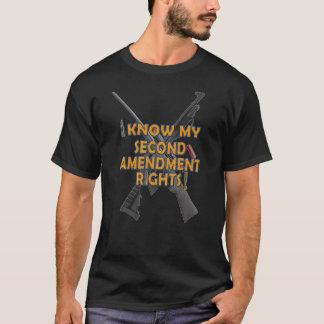 I Know my Second Amendment Rights - T-Shirt
