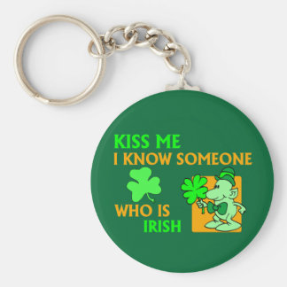 I know someone who is Irish. Basic Round Button Key Ring