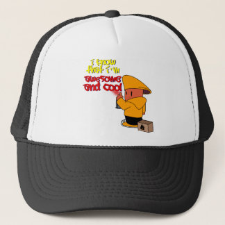 I Know that I'm Awesome and Cool Trucker Hat