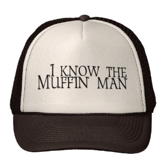 I Know The Muffin Man Mesh Hat