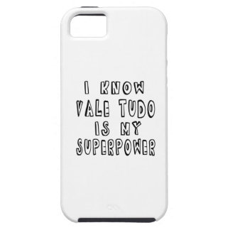 I Know Vale Tudo Is My Superpower iPhone 5 Covers