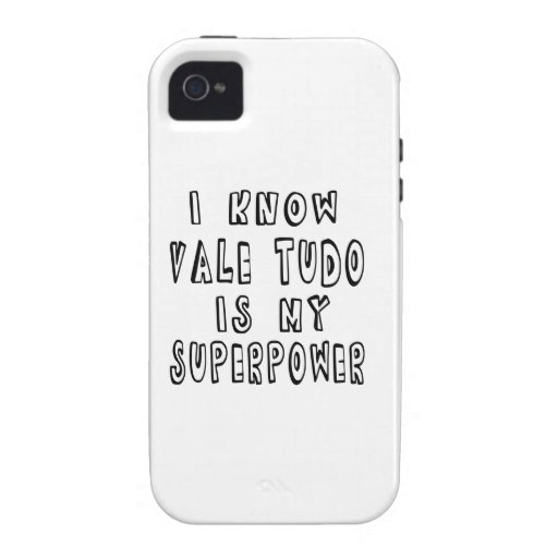 I Know Vale Tudo Is My Superpower iPhone 4/4S Case