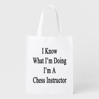 I Know What I'm Doing I'm A Chess Instructor