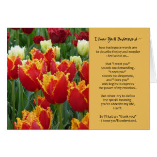 I Know You'll Understand...Romance Greeting Card