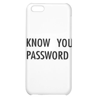 I Know Your Password Case For iPhone 5C