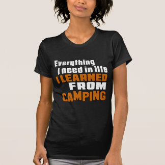 I learned From Camping T-shirts