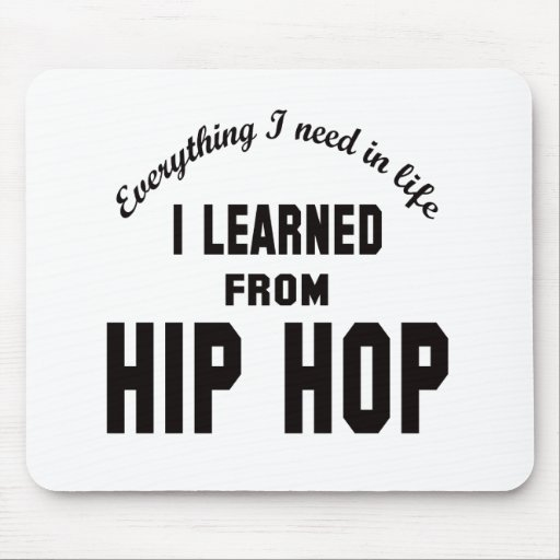I Learned From Hip Hop. Mouse Pad