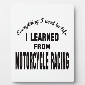 I Learned From Motorcycle Racing. Photo Plaques