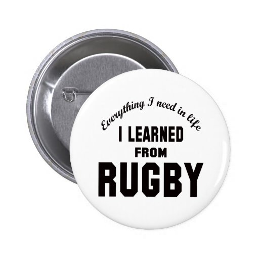 I Learned From Rugby. Pinback Button