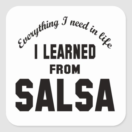 I Learned From Salsa. Stickers