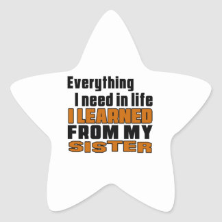 I Learned From Sister Star Sticker