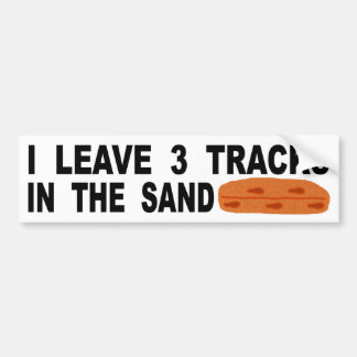 I Leave 3 Tracks In The Sand Bumper Sticker