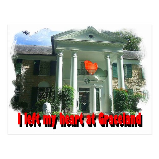I Left My Heart At Graceland Post Cards