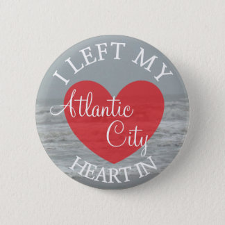 I Left my Heart in Atlantic City Button