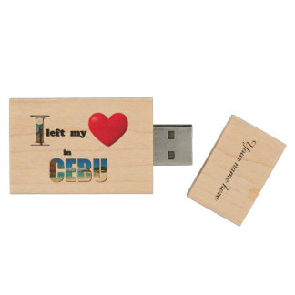 I left my heart in Cebu - Love Gift Custom USB Wood USB 2.0 Flash Drive