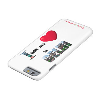 I left my heart in Delhi - Love Gift iPhone 6 Case Barely There iPhone 6 Case