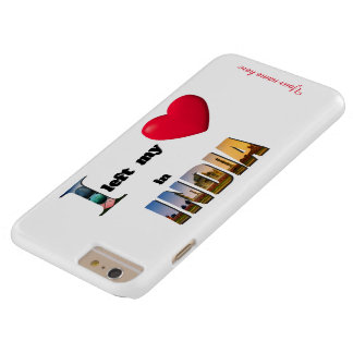I left my heart in India-Love iPhone 6 Plus Case
