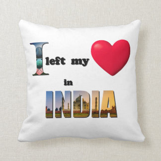 I left my heart in India - Love Throw Pillow Gift Cushion