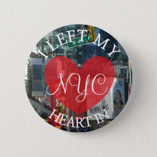 I Left my Heart in NYC Button