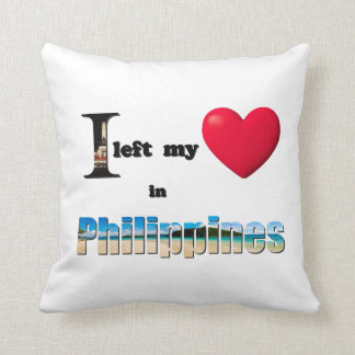 I left my heart in Philippines - Love Gift Pillow Throw Cushions
