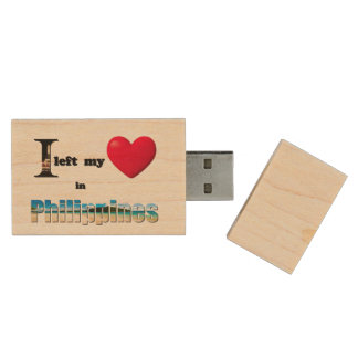 I left my heart in Philippines - Love Gift USB Wood USB 2.0 Flash Drive