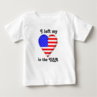 I left my heart in the USA Baby T-Shirt