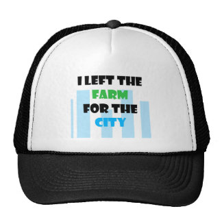 i left the farm for the city hats