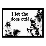 I let the dogs out! pack of chubby business cards