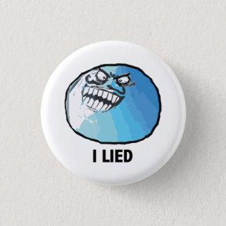 I Lied Rage Face Meme 3 Cm Round Badge
