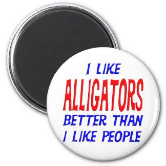 I Like Alligators Better Than I Like People Magnet