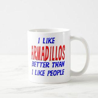 I Like Armadillos Better Than I Like People Mug
