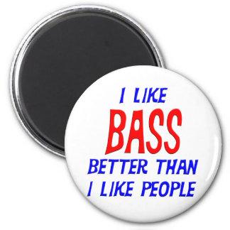I Like Bass Better Than I Like People Magnet