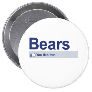 I Like Bears 10 Cm Round Badge