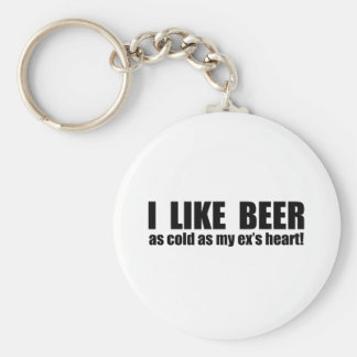 I Like Beer Cold As My Ex's Heart Funny Key Ring
