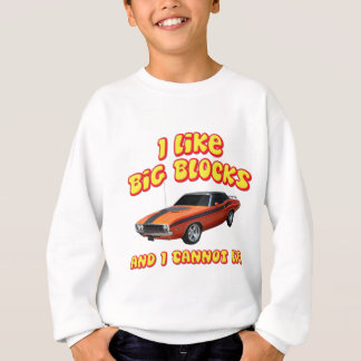 I Like Big Blocks & I Cannot Lie Dodge Challenger Sweatshirt
