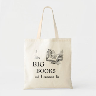 I Like Big Books And I Cannot Lie Budget Tote Bag