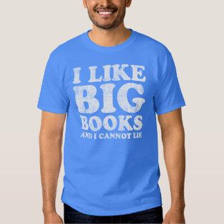 I Like Big Books and I Cannot Lie Shirt