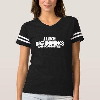 I like big books and I cannot lie T Shirt