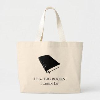 I Like Big Books I Cannot Lie Tote