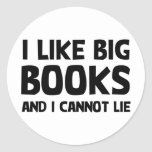 I Like Big Books Round Sticker