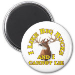 I Like Big Bucks and I Cannot Lie Fridge Magnets