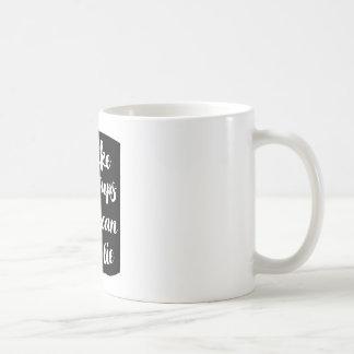 """""""I like Big Cups and I can not lie"""" Mug"""