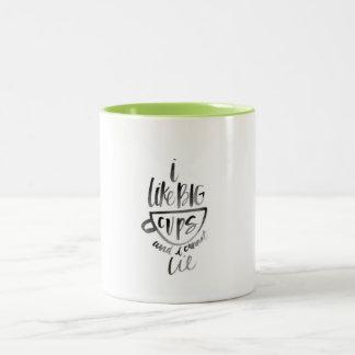 I Like Big Cups Mug