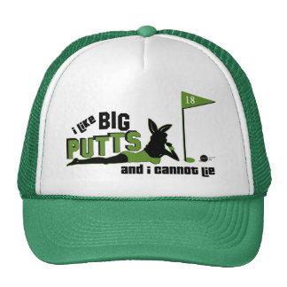 I Like Big Putts And I Cannot Lie Cap
