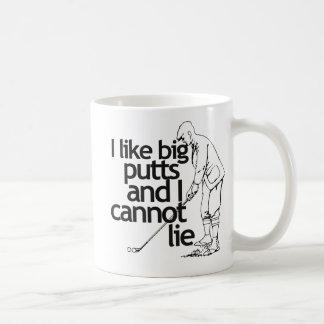 I like big putts and I cannot lie Coffee Mug