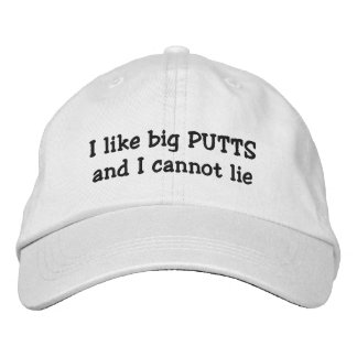 I Like Big Putts Funny Embroidered Hat