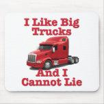 I Like Big Trucks And I Cannot Lie Peterbilt Mousepads