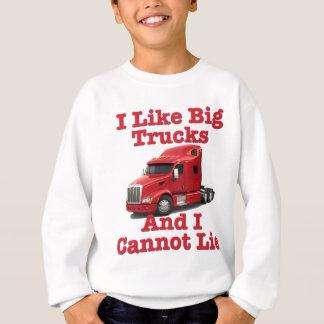I Like Big Trucks And I Cannot Lie Peterbilt Sweatshirt