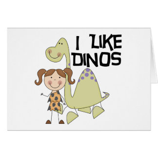 I LIke Dinos-GIrl Tshirts and Gifts Card